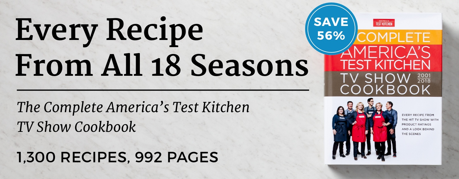 The Complete America\'s Test Kitchen TV Show Cookbook