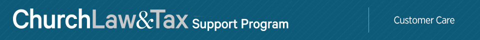 Church Law & Tax Support Prog Customer Care